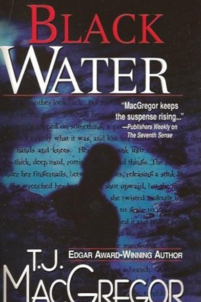 TJ MacGregor - Black Water