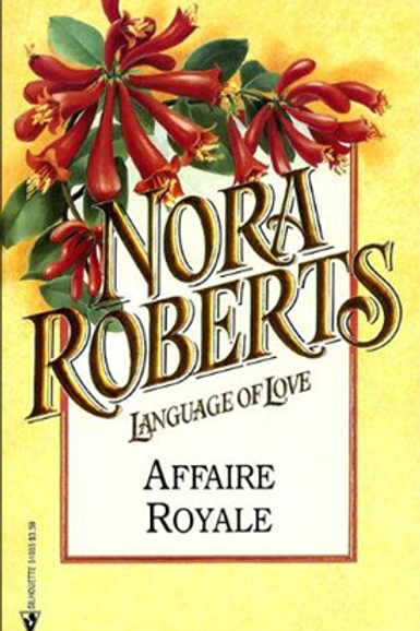 Nora Roberts - Affaire Royale