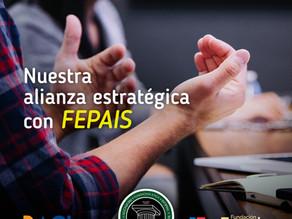 Alianza estratégica con la FEPAIS