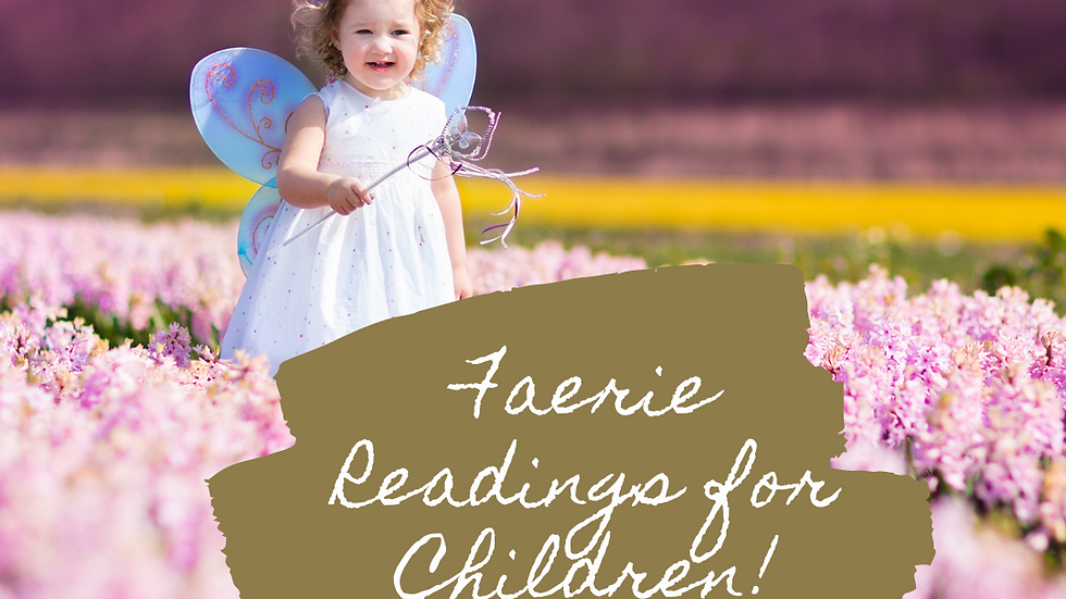 Faery Reading for Your Child