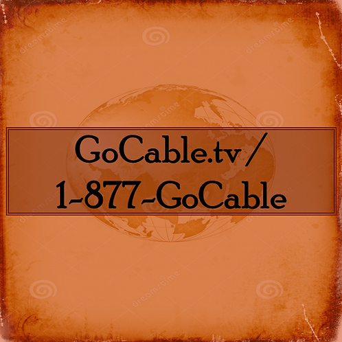 GoCable.tv.com  /  +1-877-GoCable