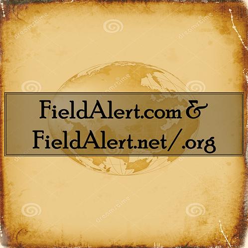 FieldAlert.com/.net/.org