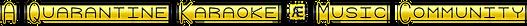 Cool Text - A Quarantine Karaoke  Music