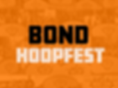 BOND HOOPFEST.png