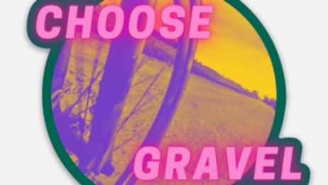 """Choose Gravel 3""""x3"""" Sticker (Waterproof, Fade Resistant, Heavy Duty)"""