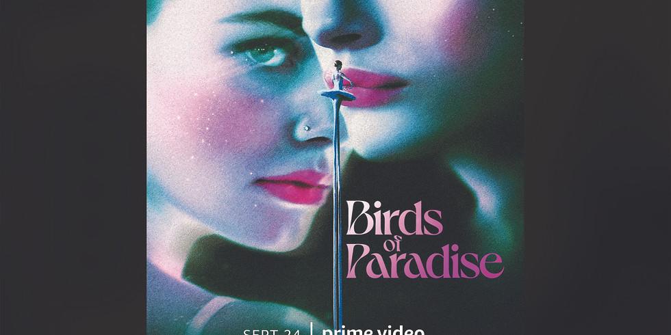 Birds of Paradise Screening