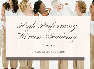 Copy of High Performing Women Academy (4