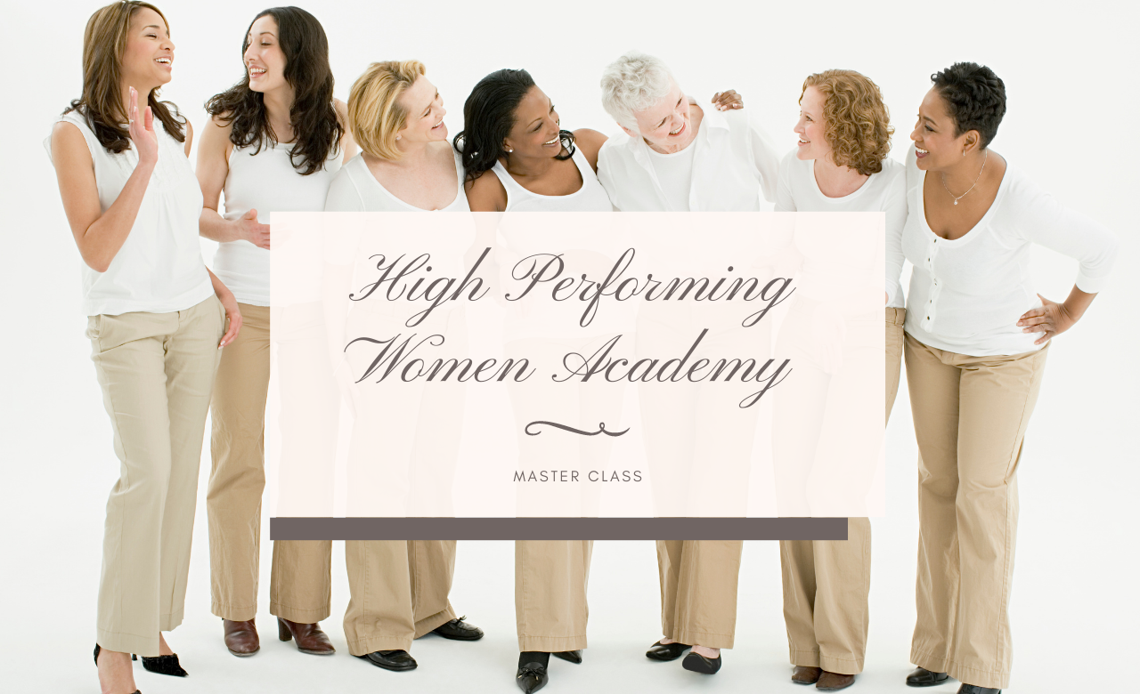 HIGH PERFORMING WOMAN ACADEMY
