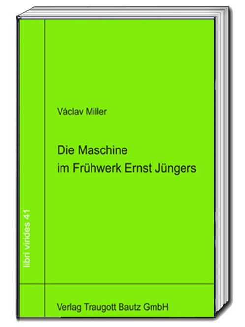 Die Maschine im Frühwerk Ernst Jüngers