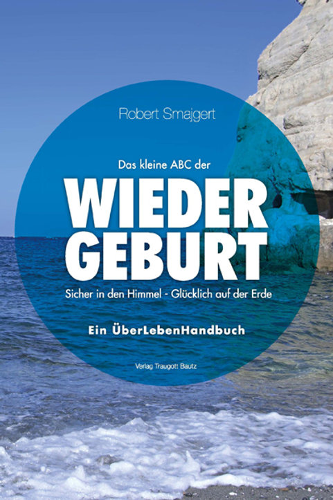 Robert Smajgert - Das kleine ABC der WIEDERGEBURT