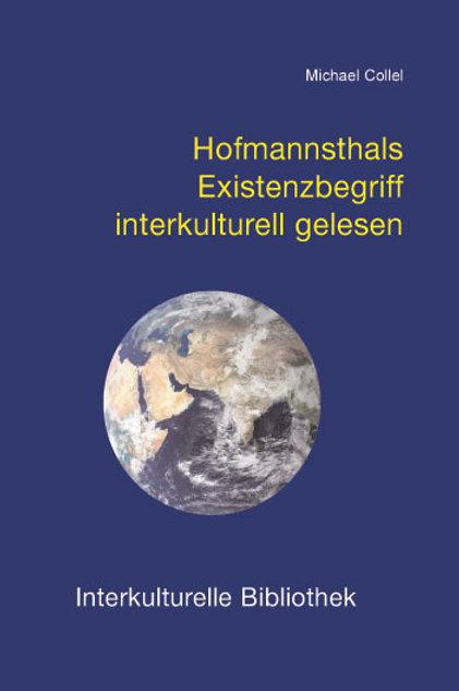 Hofmannsthals Existenzbegriff interkulturell gelesen