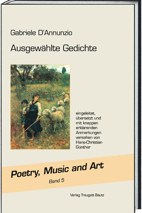 Gabriele D'Annunzio - Ausgewählte Gedichte