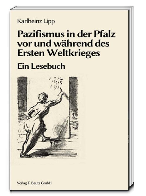 Karlheinz Lipp - Pazifismus in der Pfalz