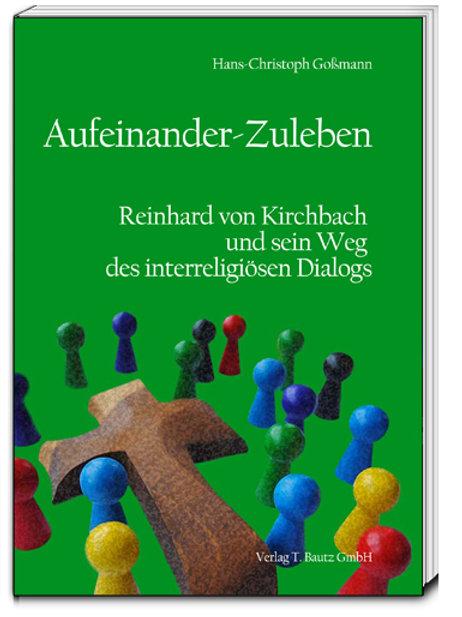 Hans-Christoph Goßmann - Aufeinander-Zuleben
