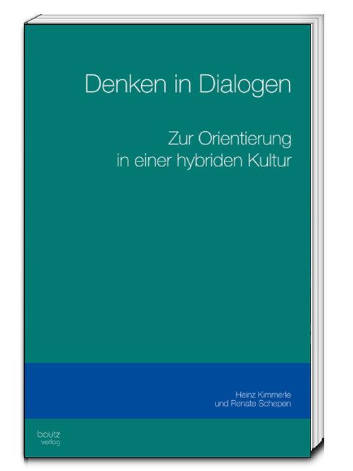 Heinz Kimmerle und Renate Schepen - Denken in Dialogen