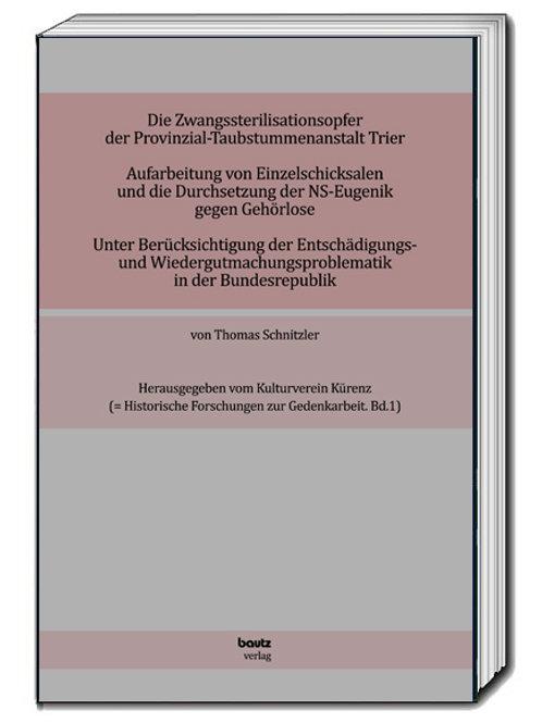 Thomas Schnitzler - Die Zwangssterilisationsopfer