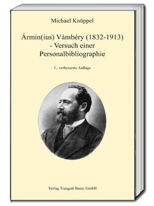 Michael Knüppel Ármin(ius) Vámbéry (1832-1913)