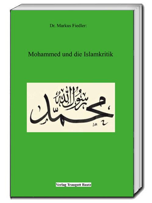 Dr. Markus Fiedler - Mohammed und die Islamkritik
