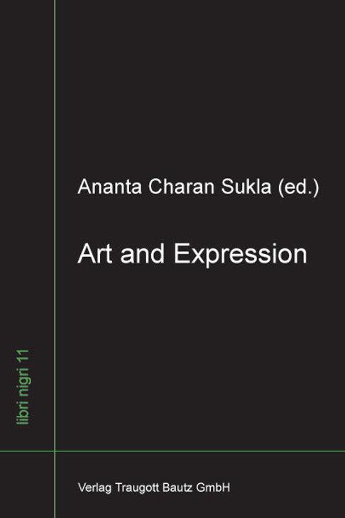 Ananta Charan Sukla (ed.) Art and Expression