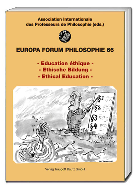 - Education éthique - - Ethische Bildung - - Ethical Education -