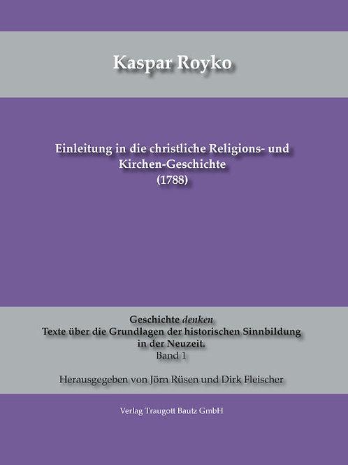 Einleitung in die christliche Religions- und Kirchen-Geschichte (1788)