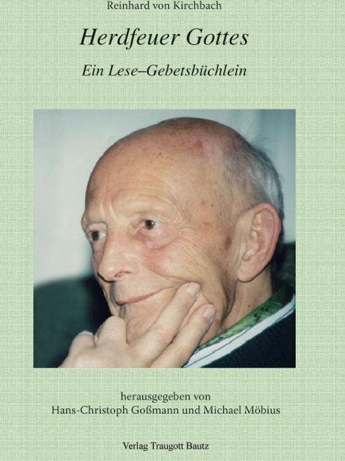 Reinhard von Kirchbach - Herdfeuer Gottes