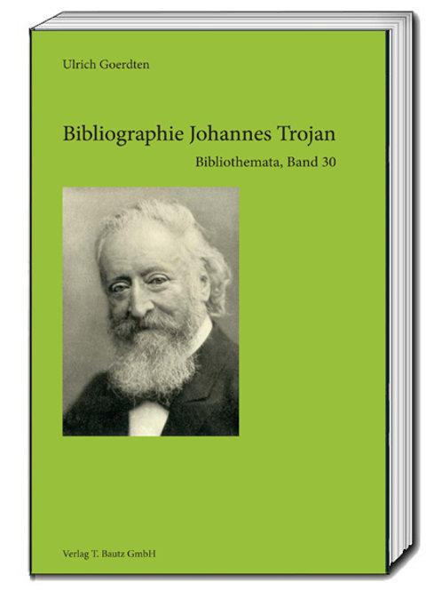 Bibliographie Johannes Trojan