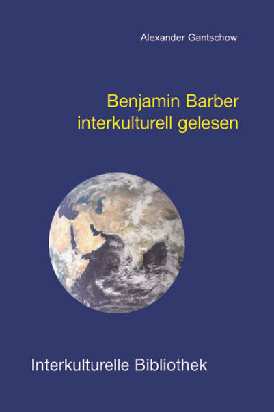 Benjamin Barber interkulturell gelesen