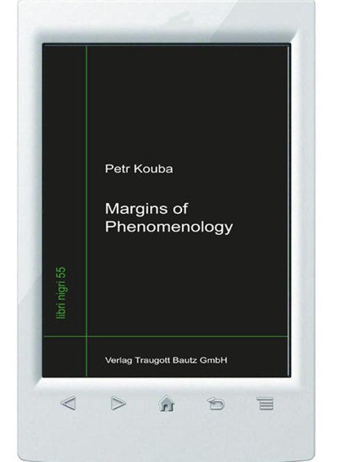E-Book/ Petr Kouba - Margins of Phenomenology, libri nigri Band 55