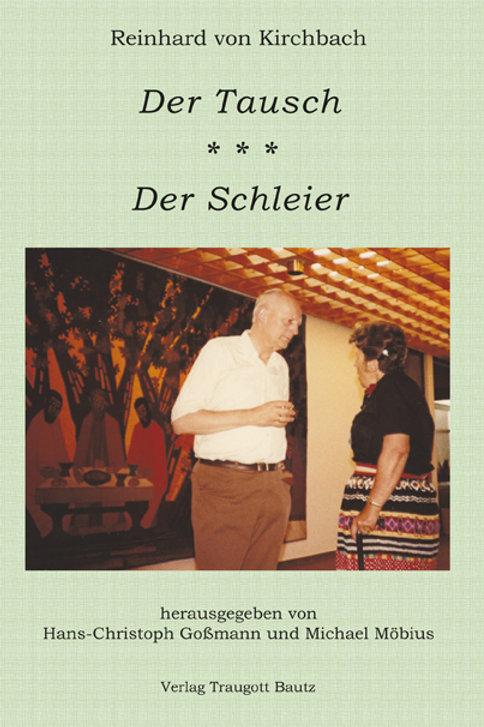 Reinhard von Kirchbach - DER TAUSCH DER SCHLEIER