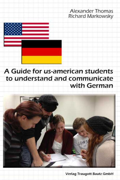 A Guide for us-american students to understand and communicate with Germans