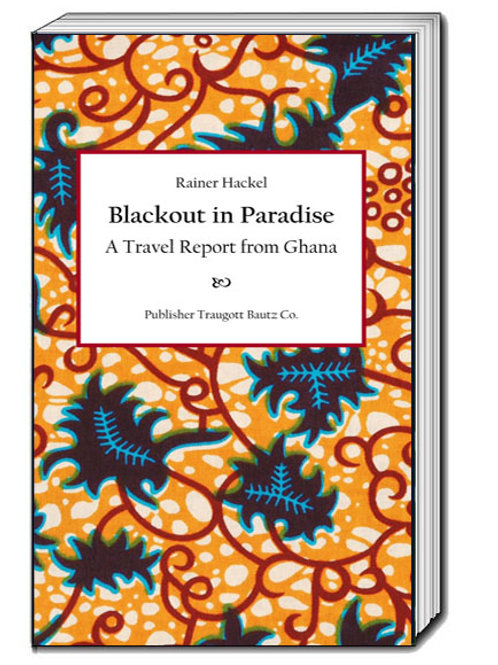 Rainer Hackel - Blackout in Paradise