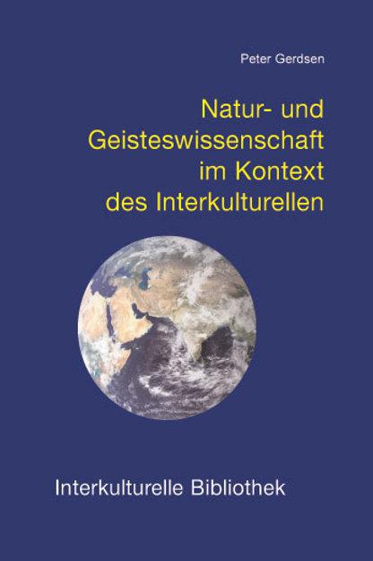 Natur- und Geisteswissenschaft im Kontext des Interkulturellen