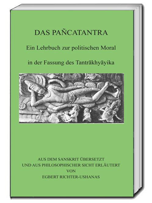 DAS PAÑCATANTRA - Ein Lehrbuch zur politischen Moral