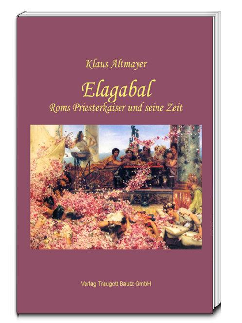 Klaus Altmayer - Elagabal