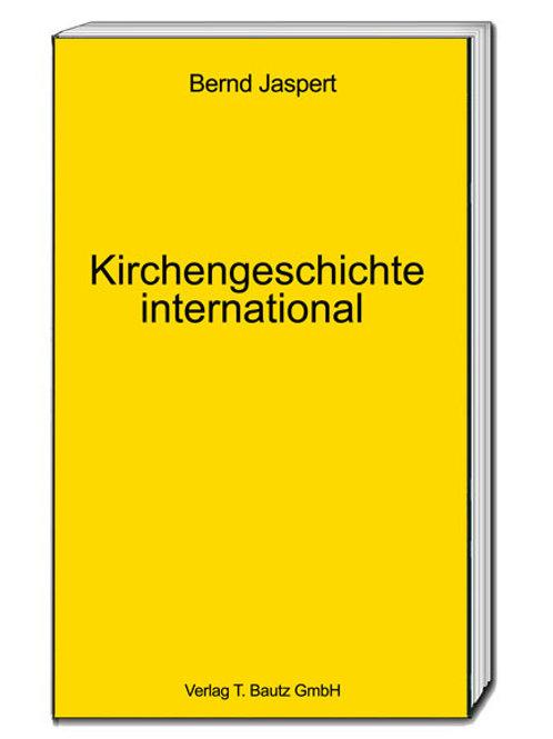 Bernd Jaspert - Kirchengeschichte international