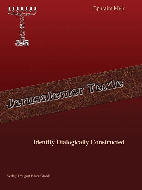 Ephraim Meir - Identity Dialogically Constructed