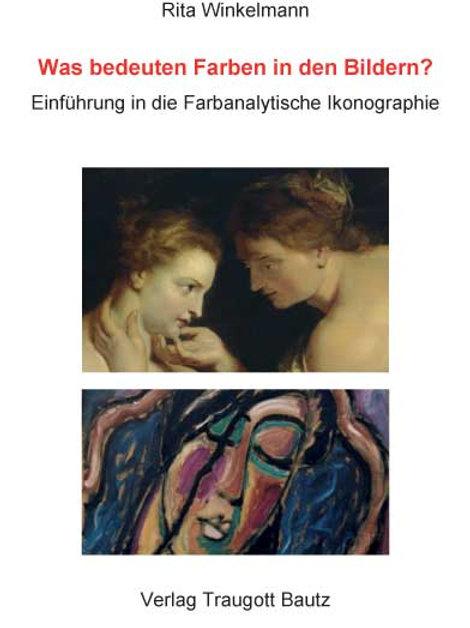 Rita Winkelmann - Was bedeuten Farben in den Bildern?