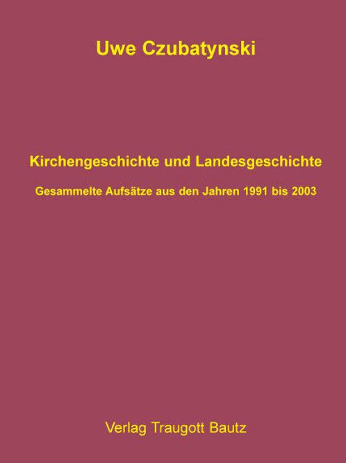 Kirchengeschichte und Landesgeschichte