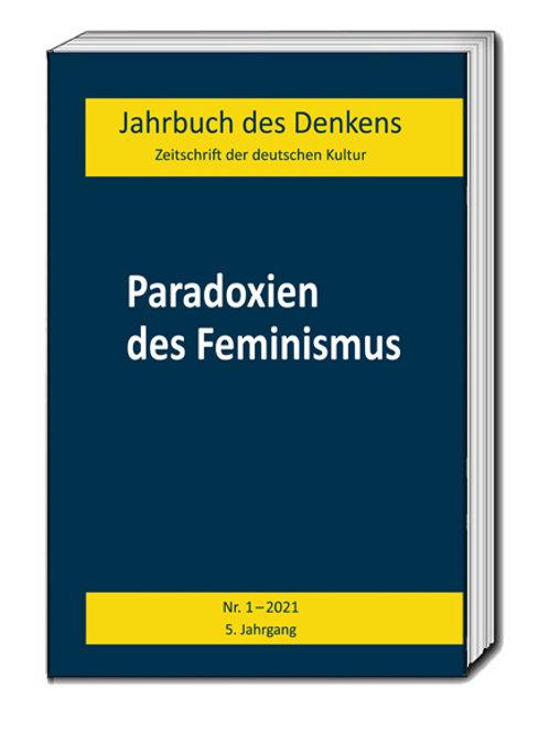 Jahrbuch des Denkens Nr.1 / 2021 - 5. Jahrgang