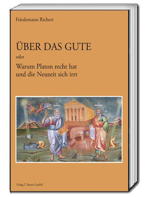 Friedemann Richert - Über das Gute