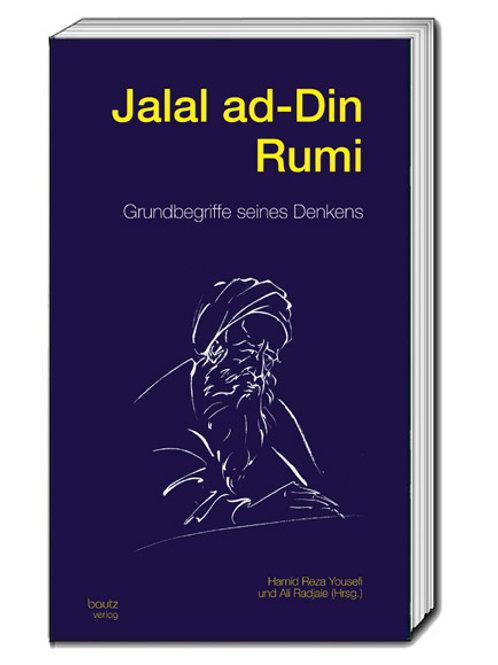 Hamid Reza Yousefi und Ali Radjaie (Hrsg.) Jalal ad-Din Rumi
