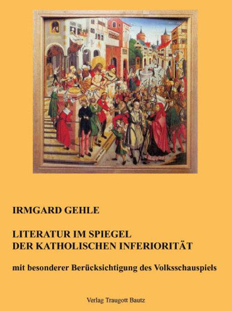 Literatur im Spiegel der Katholischen Inferiorität