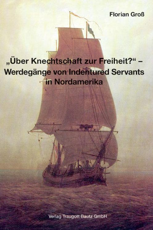 """Florian Groß """"Über Knechtschaft zur Freiheit?"""""""