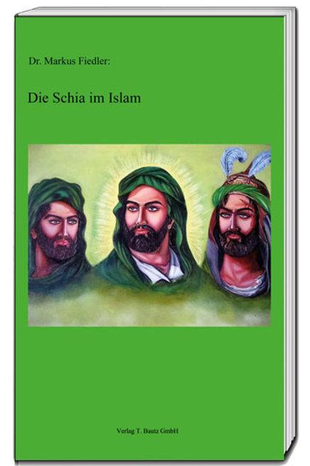 Dr. Markus Fiedler - Die Schia im Islam