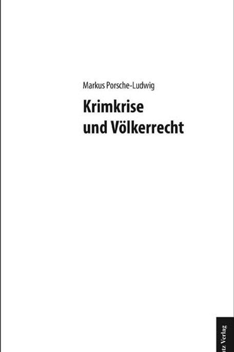 Markus Porsche-Ludwig - Krimkrise und Völkerrecht