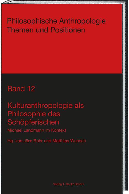 Jörn Bohr und Matthias Wunsch - Kulturanthropologie