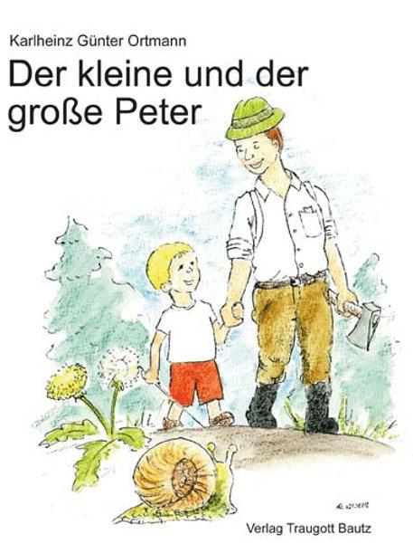 Karlheinz Günter Ortmann - Der kleine und der große Peter