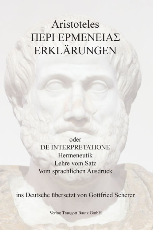 Aristoteles Περὶ ἑρμηvείας Erklärungen