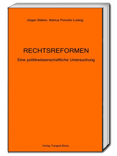 Jürgen Bellers, Markus Porsche-Ludwig RECHTSREFORMEN